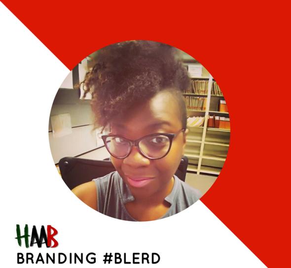 #HAAB Branding #Blerd - @EfabulousHB